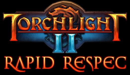 Torchlight II - Rapid Respec